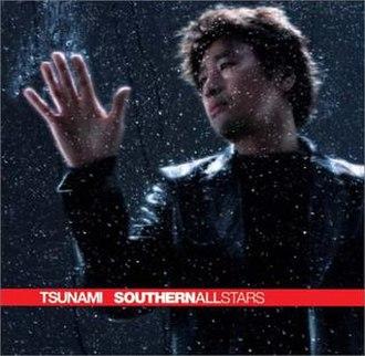 Tsunami (Southern All Stars song) - Image: Tsunami Southern All Stars
