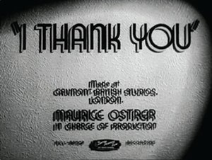 I Thank You (film) - Opening title card