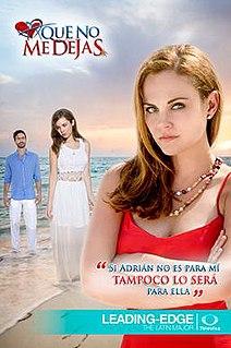<i>A que no me dejas</i> television series