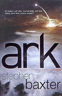 <i>Ark</i> (novel) hard science fiction novel by UK author Stephen Baxter