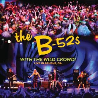With the Wild Crowd! Live in Athens, GA - Image: B 52's With the Wild Crowd cover