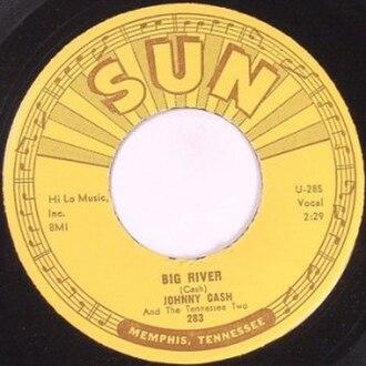 Big River (Johnny Cash song) - Image: Big river johnny cash