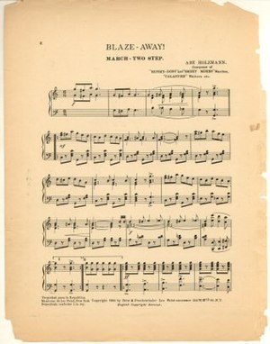 "American march music - ""Blaze Away! March"" by Abe Holzmann, written in military march format."