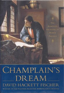 <i>Champlains Dream</i> book by David Hackett Fischer