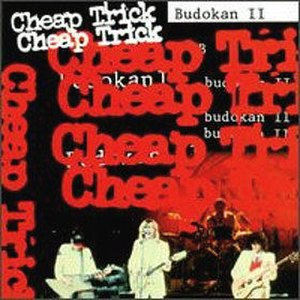 Cheap Trick at Budokan - Image: Cheap Trick Budokan II