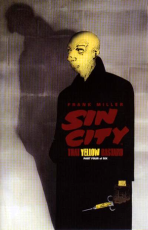 "That Yellow Bastard - Image: Cover to ""Sin City That Yellow Bastard"" no. 4"