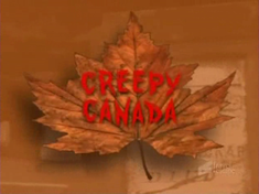 Creepy Canada intertitle.png