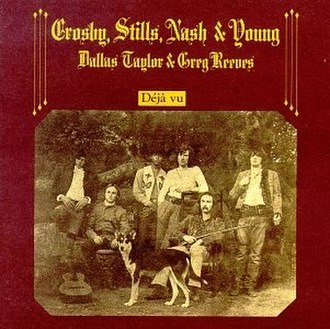 Déjà Vu (Crosby, Stills, Nash & Young album) - Image: Crosby, Stills, Nash & Young Deja Vu