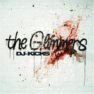 DJ-Kicks: The Glimmers - Image: DJ Kicks The Glimmers