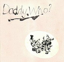 Daddy Who? Daddy Cool (Daddy Cool album - cover art).jpg