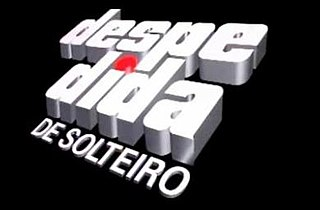 <i>Despedida de Solteiro</i> telenovela