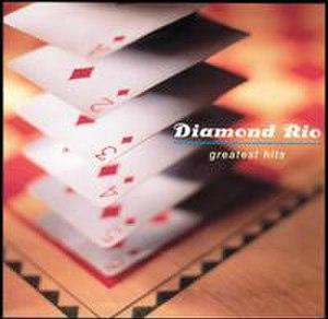 Greatest Hits (Diamond Rio album) - Image: Diamondriogreatest