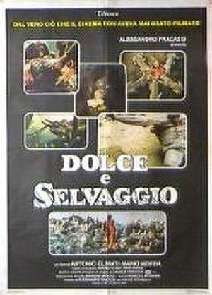 Dolce e selvaggio - Theatrical poster