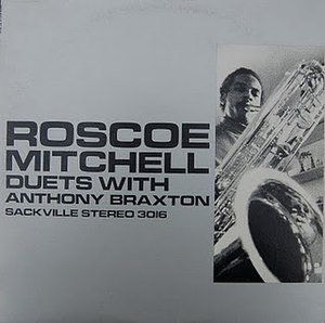 Duets (Roscoe Mitchell and Anthony Braxton album) - Image: Duets (Roscoe Mitchell and Anthony Braxton album)