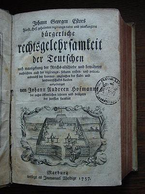 Johann Georg Estor - Image: Frontispiece, Die bürgerliche Rechtsgelehrsamkeit der Teutschen (by Johann Georg Estor , 1757)