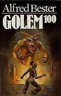 <i>Golem<sup>100</sup></i> novel by Alfred Bester