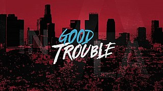 <i>Good Trouble</i> (TV series) American drama television series