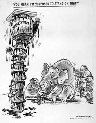 "McCarthyism - One of the earliest uses of the term McCarthyism was in a cartoon by Herbert Block (""Herblock""), published in the Washington Post, March 29, 1950."