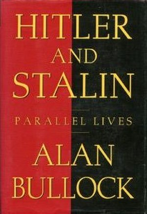 Hitler and Stalin: Parallel Lives - Cover of the first edition