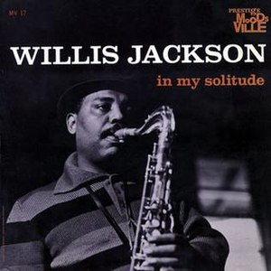 In My Solitude (Willis Jackson album) - Image: In My Solitude (Willis Jackson album)