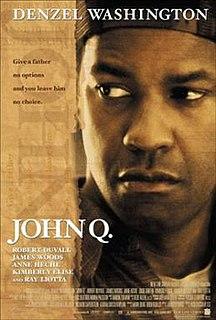 <i>John Q.</i> 2002 film by Nick Cassavetes