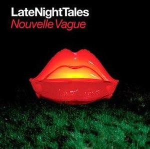 Late Night Tales: Nouvelle Vague - Image: Late Night Tales Nouvelle Vague