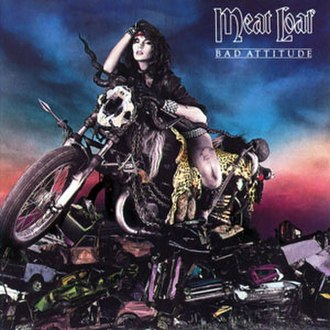 Bad Attitude (album) - Image: Meat Loaf Bad Attitude