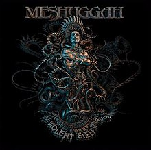 Meshuggah - The Violent Sleep of Reason.jpg