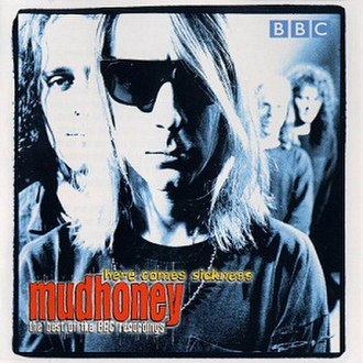 Here Comes Sickness: The Best of the BBC - Image: Mudhoney BBC