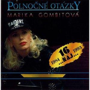 Polnočné otázky: 16 Naj 1984–1993 - Image: Polnocneotazky