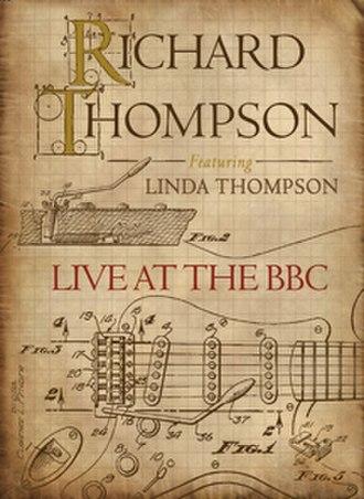 Live at the BBC (Richard & Linda Thompson album) - Image: Richard Thompson Live at the BBC