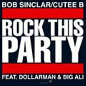 Rock This Party (Everybody Dance Now) - Image: Rock This Party
