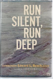 <i>Run Silent, Run Deep</i> Novel by Edward L. Beach Jr. published in 1955