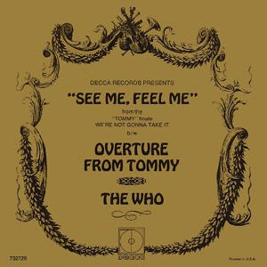 Overture (The Who song) - Image: See Me Feel Me 45