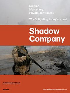 <i>Shadow Company</i> 2006 documentary directed by Nick Bicanic and Jason Bourque and narrated by Gerard Butler