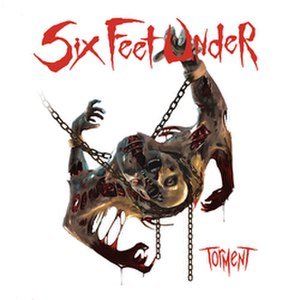 Torment (Six Feet Under album) - Image: Six Feet Under Torment cover