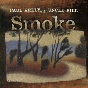 Smoke (Paul Kelly album) - Image: Smoke (Paul Kelly)