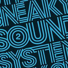 2 Sneaky Sound System Album Wikipedia