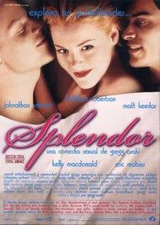 <i>Splendor</i> (1999 film) 1999 film by Gregg Araki
