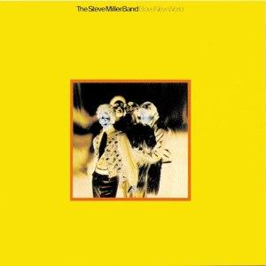 Brave New World (Steve Miller Band album) - Image: Steve Miller Band Brave New World