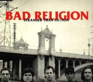 Stranger than Fiction (Bad Religion song) - Image: Stranger Than Fiction