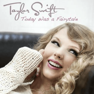 Today Was a Fairytale - Image: Taylor Swift Today Was a Fairytale