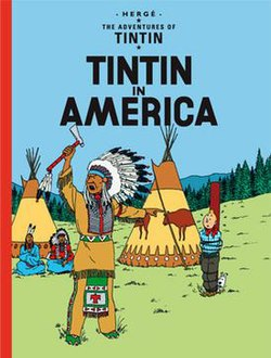 Book cover. Tintin and Snowy have been captured by Native American Indians.