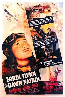 <i>The Dawn Patrol</i> (1938 film) 1938 film by Edmund Goulding