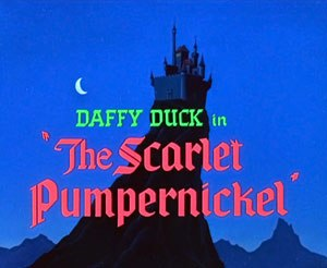 The Scarlet Pumpernickel - The title card of The Scarlet Pumpernickel.