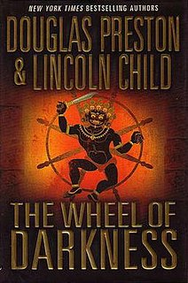 <i>The Wheel of Darkness</i> novel by Douglas Preston and Lincoln Child