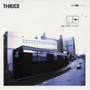 All That's Left - Image: Thrice All That's Left cover