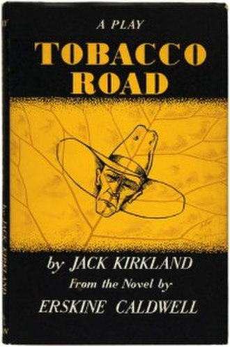 Tobacco Road (play) - First UK edition (1949)