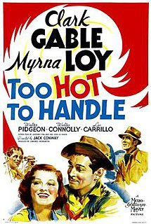 <i>Too Hot to Handle</i> (1938 film) 1938 film by Jack Conway