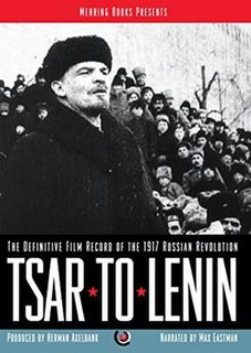 <i>Tsar to Lenin</i> 1937 film by Herman Axelbank